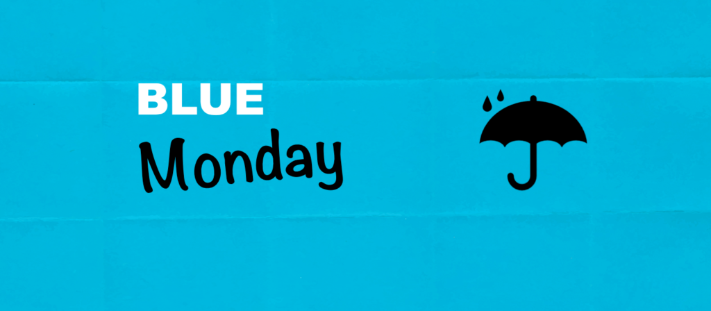 Blue Monday y Actitud Positiva